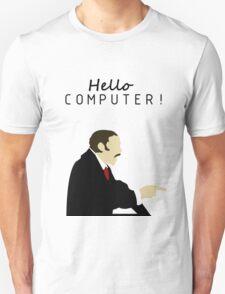 HELLO COMPUTER!!! T-Shirt