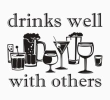 Drinks Well With Others T-Shirt Funny Geek Nerd by jekonu