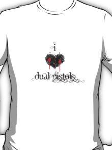 I <3 Dual Pistols (black & red) T-Shirt