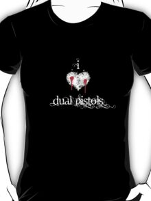 I <3 Dual Pistols (white & red) T-Shirt