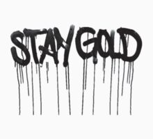 Stay Gold by BitchesDiamonds