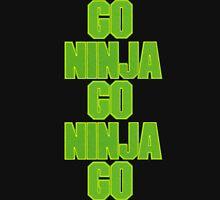 go ninja go ninja go! Unisex T-Shirt