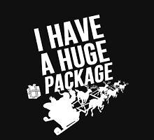 Santas Huge Package Unisex T-Shirt