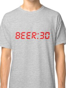 Beer Thirty Beer:30 Classic T-Shirt