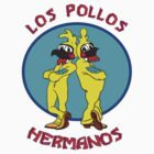 Los Pollos Hermanos 2 by M&J Fashion Graphic