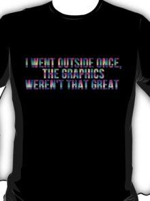 Gamer ( Outside Graphics ) T-Shirt
