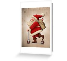 Santa Claus and the Push scooter Greeting Card