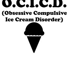 Obsessive Compulsive Ice Cream Disorder by kwg2200