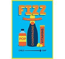Fizz through life Photographic Print