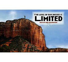Level of our Success Photographic Print