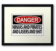 DANGER: There's danger afoot! Framed Print