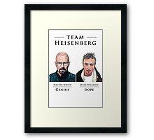 Team Heisenberg Framed Print