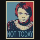 Arya Stark Not Today Obamized by Alessandro Tamagni