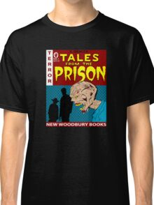 TALES FROM THE PRISON Classic T-Shirt