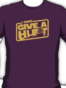 GIVE NO HUTTS T-Shirt
