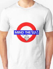 Mind the Rat Unisex T-Shirt