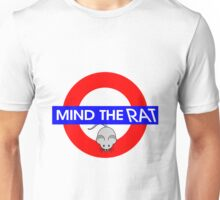 Mind the Rat Unisex T-Shirt