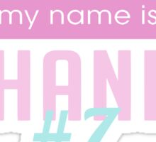 Hello my Name is Chanel #7 - Scream Queens Sticker