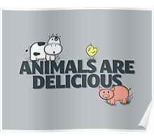 Animals Are Delicious Poster