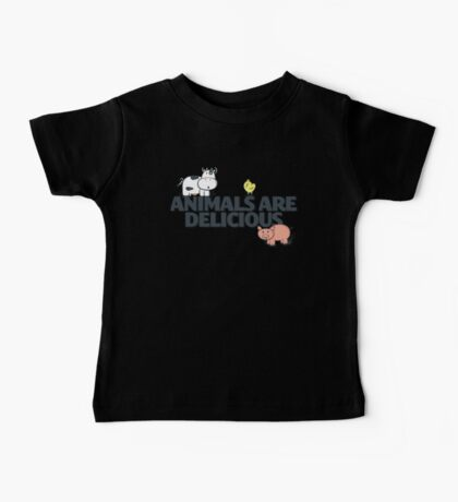 Animals Are Delicious Baby Tee