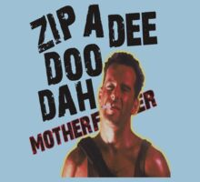 "DIE HARD - ""ZIP A DEE DOO DAH, MOTHER...."" by Slightly Wrong Quotes"