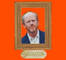 NARRATOR- Ron Howard by KingofTheRats