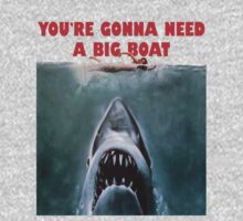 """YOU'RE GONNA NEED A BIG BOAT"" - JAW. by Slightly Wrong Quotes"