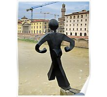 The Common man walks off a bridge, again, Florence, Italy Poster