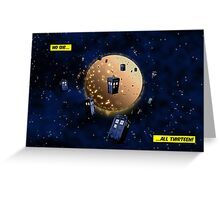 Gallifrey Stands! Greeting Card