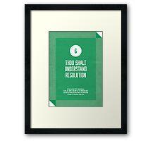 Commandment #6 of graphic design Framed Print