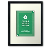 Commandment #6 of graphic design Framed Print