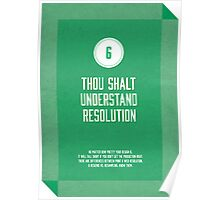 Commandment #6 of graphic design Poster