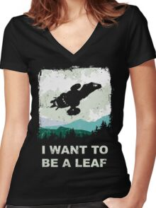 I Want To Be A Leaf (Serenity & The X-Files) Women's Fitted V-Neck T-Shirt