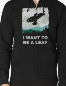 I Want To Be A Leaf (Serenity & The X-Files) Zipped Hoodie