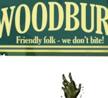 Welcome To Woodbury Sticker