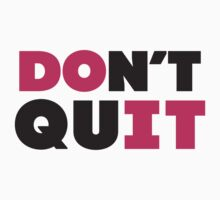 Don't Quit (Pink, Black) by Fitspire Apparel