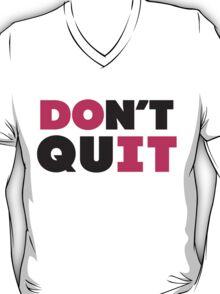 Don't Quit (Pink, Black) T-Shirt