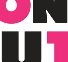 Don't Quit (Pink, Black) Sticker