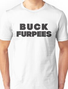 Buck Furpees (Black) Unisex T-Shirt