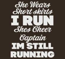 She Wears Short Skirts, I Run (Dark Shirt) by Fitspire Apparel