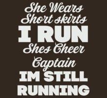 She Wears Short Skirts, I Run (Dark Shirt) by Fitspire Apparel