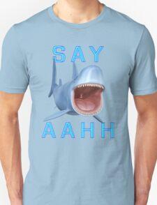 Say Aahh .. a sharks tale Unisex T-Shirt