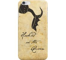 Hooked on the Queen iPhone Case/Skin