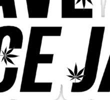 Have A Nice Jay Sticker