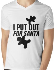 I Put Out For Santa ( Christmas Cookies ) Mens V-Neck T-Shirt