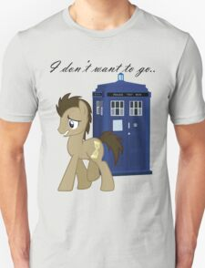 I don't want to go - Doctor Whooves T-Shirt