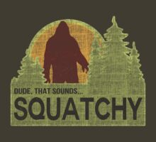 Sounds Squatchy by cesstrelle