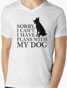 Sorry, I Can't. I Have Plans With My Dog. German Shepherd T-shirts Mens V-Neck T-Shirt
