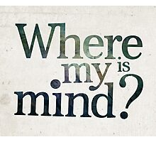 Where is my mind? Photographic Print