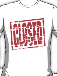 Closed red rubber stamp effect T-Shirt